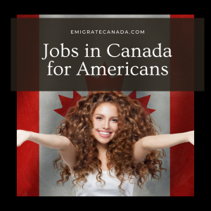 Jobs in Canada for US Senior government managers and officials